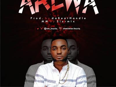 DOWNLOAD MP3: BayziQ – Arewa