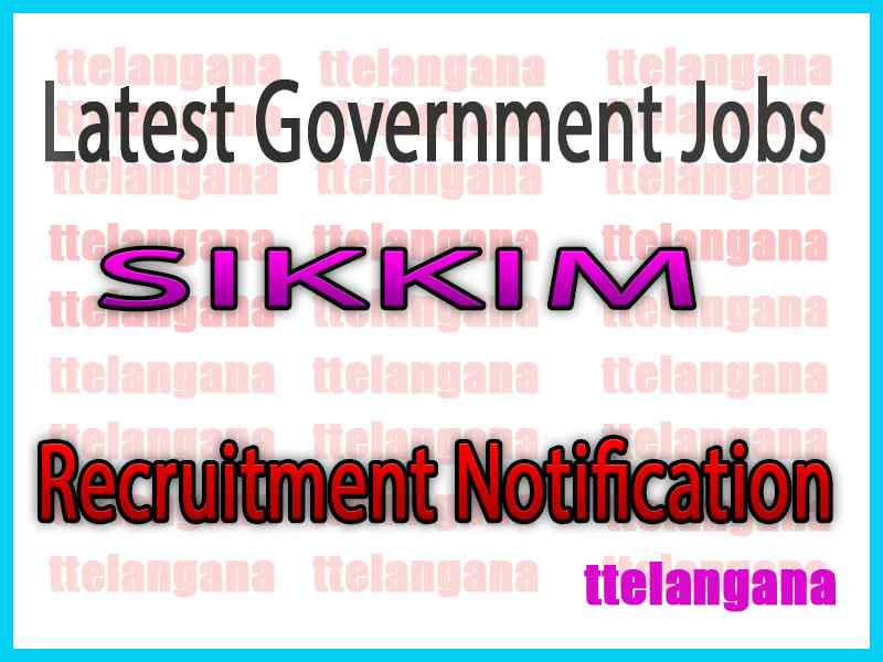 Latest Sikkim Government Job Notifications
