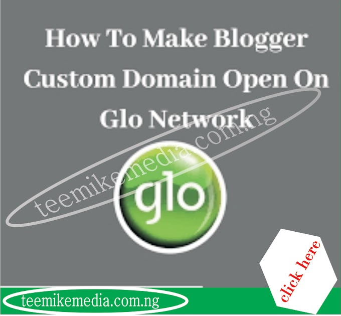 How to make Blogger custom domain open on Glo Network