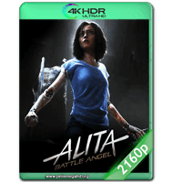 BATTLE ANGEL: LA ÚLTIMA GUERRERA (2019) WEB-DL 2160P HDR MKV ESPAÑOL LATINO
