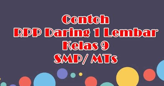 Contoh Rpp Daring 1 Lembar Kelas 9 Smp Mts Administrasi Paud