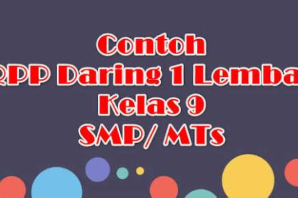 Contoh RPP Daring 1 Lembar Kelas 9 SMP/ MTs
