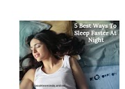 5 Best Ways To Sleep Faster At Night : Positive Minds