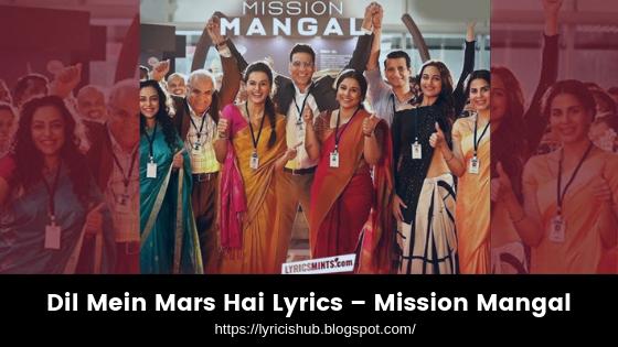 Dil Mein Mars Hai Song Lyrics – Mission Mangal (lyricishub)