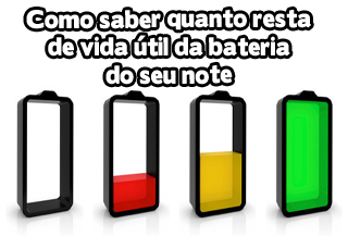 como saber a vida util da bateria do notebook