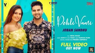 Pehli Vaari Lyrics Joban Sandhu x Neha Malik