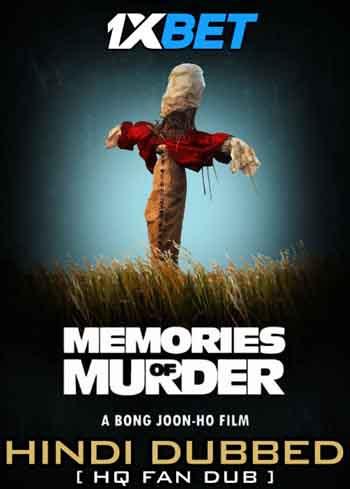 Memories of Murder 2003 480p 400MB [Hindi HQ Fan Dubbed- Korean]