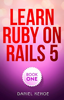Learn Ruby on Rails: Book One
