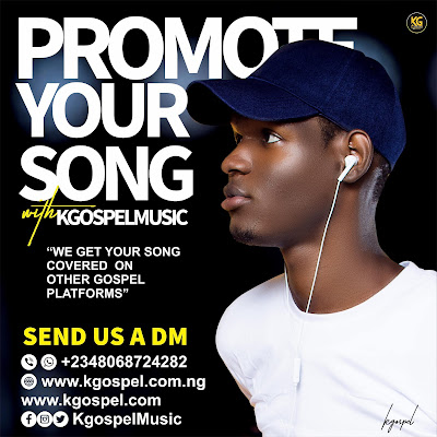 Promote Your Song On KgospelMusic