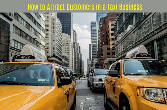 How to Attract Customers in a Taxi Business