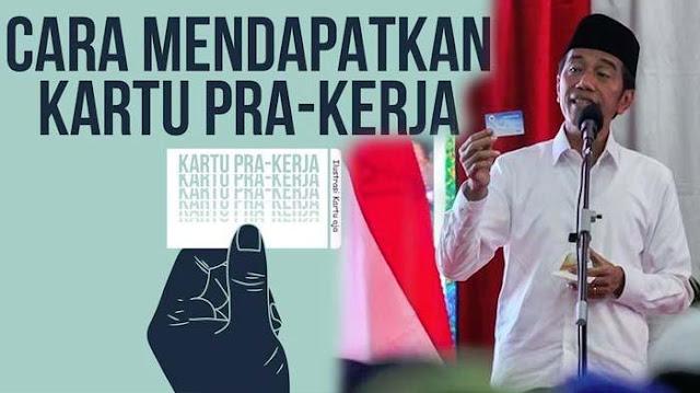Cara Mendapatkan Kartu Pra Kerja Jokowi