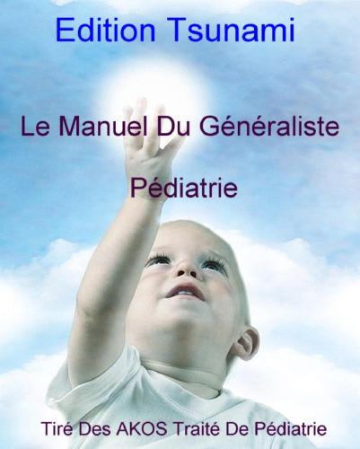 Le Manuel Du Généraliste - Pédiatrie - WWW.VETBOOKSTORE.COM