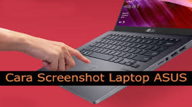 Cara Screenshot Laptop ASUS
