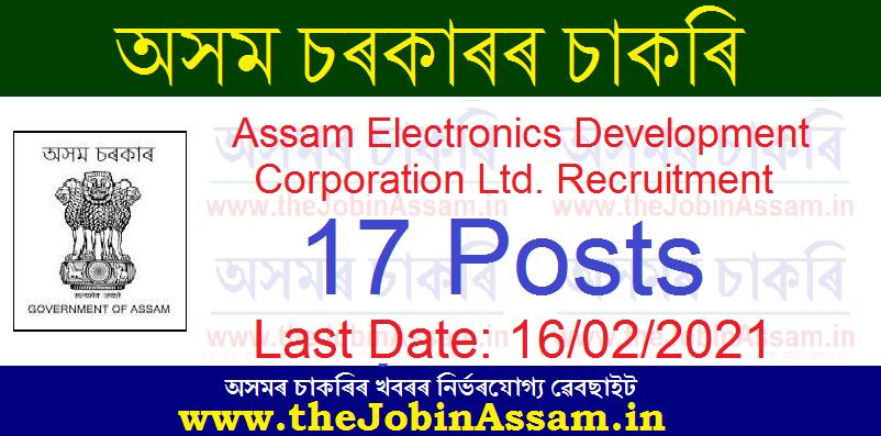 Assam Electronics Development Corporation Limited Recruitment 2021