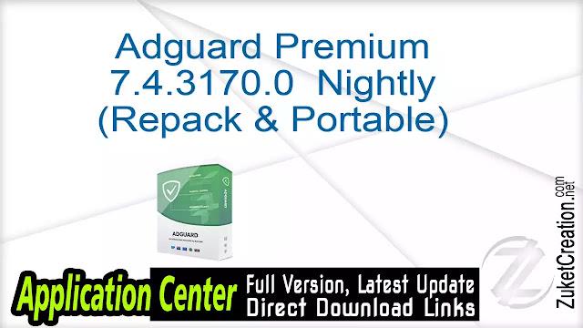 Adguard Premium 7.4.3170.0 Nightly (Repack & Portable)