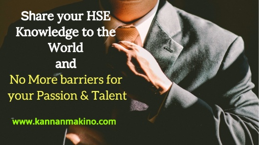 Share Your HSE Knowledge To The World And No More Barriers For Passion Talent