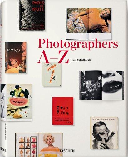 Photographers A-Z by Hans Michael Koetzle