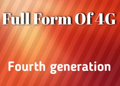 4g full form