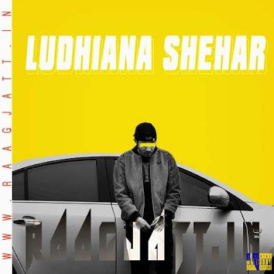 Ludhiana Shehar by Archit Milliontrix lyrics