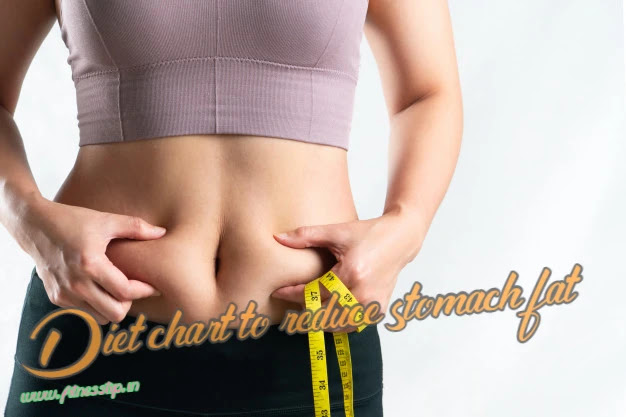 Diet chart to reduce stomach fat