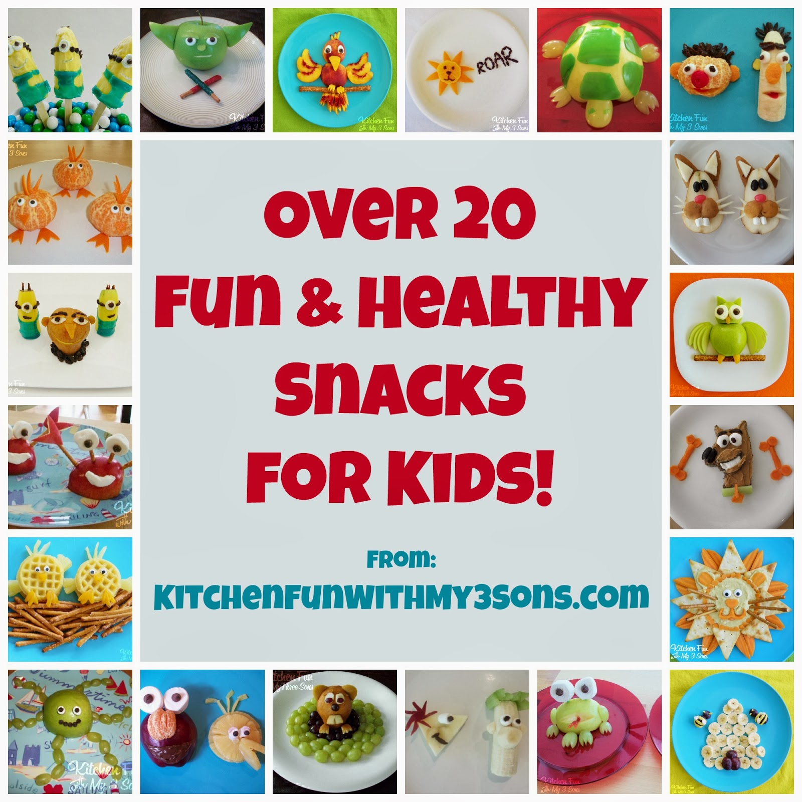 Over 20 Of Our Fun Amp Healthy Snacks For Kids