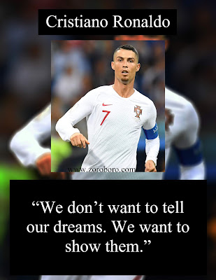 Cristiano Ronaldo Quotes. Ronaldo Quotes On Success, Hardwork, Dreams & CR7 Football. Ronaldo Inspirational Quotes,Cristiano Ronaldo Quotes,10 Cristiano Ronaldo Inspirational Quotes. Encouraging Motivational Thoughts,cristiano ronaldo biography,cristiano ronaldo stats,cristiano ronaldo jr,cristiano ronaldo wife,Cristiano Ronaldo Daily Motivation, Uplifting and Inspiration Saying,cristiano ronaldo instagram,cristiano ronaldo height,cristiano ronaldo net worth,cristiano ronaldo children,ronaldo quotes wallpaper,ronaldo quotes in hindi,cristiano ronaldo dream quote,messi quotes,cristiano ronaldo mindset,neymar quotes,thought of ronaldo,cristiano ronaldo quotes images,quotes about ronaldo work ethic,cristiano ronaldo malayalam status,funny ronaldo quotes,neymar quote,quotes by messi,tattoo quotes about success,buddha quotes about success,genius quotes about life,if you can look up then you can get up,don t let your past define your future tattoo,cr7 quotes about messi,cristiano ronaldo quotefancy,cristianos quotes,cristiano ronaldo status,cristiano ronaldo hd wallpapers,ronaldo images,quotes cristianos,portuguese quotes about life in english,ronaldo quotes wallpaper,ronaldo quotes in hindi,cristiano ronaldo dream quote,messi quotes,cristiano ronaldo mindset,neymar quotes,thought of ronaldo,cristiano ronaldo quotes images,quotes about ronaldo work ethic,cristiano ronaldo malayalam status,funny ronaldo quotes,neymar quote,quotes by messi,tattoo quotes about success,buddha quotes about success,genius quotes about life,if you can look up then you can get up,don t let your past define your future tattoo,cr7 quotes about messi,cristiano ronaldo quotefancy,cristianos quotes,cristiano ronaldo status,cristiano ronaldo hd wallpapers,ronaldo images,quotes cristianos,portuguese quotes about life in english,Thought of the Day Motivational Cristiano Ronaldo Encouraging Quotes About Life Cristiano Ronaldo Uplifting Positive Motivational, Inspirational Sports Quotes