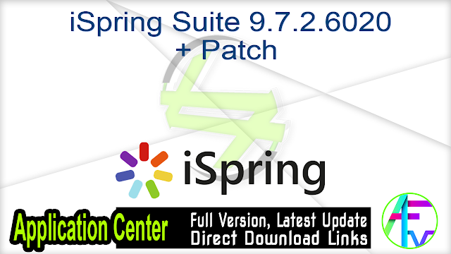 iSpring Suite 9.7.2.6020 + Patch