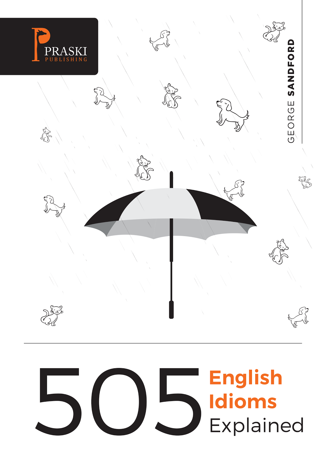 505 English Idioms Explained