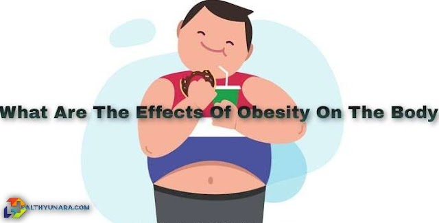 What Are The Effects Of Obesity On The Body