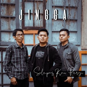 JINGGA - Selepas Kau Pergi