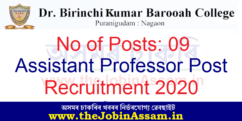 Dr. B.K.B. College, Nagaon Recruitment 2020 : Apply For 09 Assistant Professor Posts