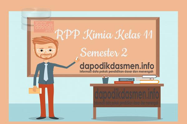 RPP Kimia Kelas 11 SMA MA Semester 2 Revisi Terbaru 2019-2020