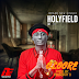 MUSIC: HolyField - Oloore (Prod.Youngray B)