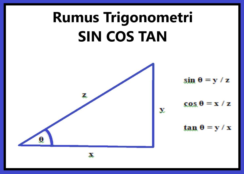 Rumus Sin Cos Tan Trigonometri