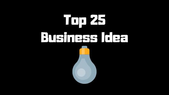 Business Konsa Kare? - Top 25 Business Idea