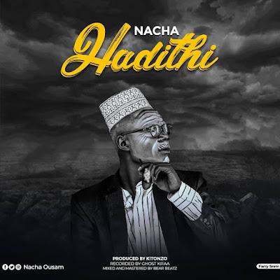 Audio | Nacha - HADITHI (Hadisi) | Download Mp3 [New Song]