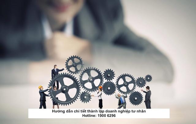 Hướng dẫn chi tiết thành lập doanh nghiệp tư nhân