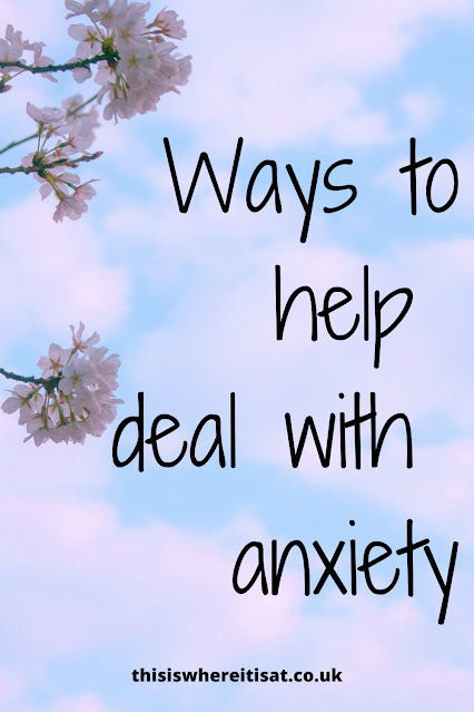ways to help deal with anxiety
