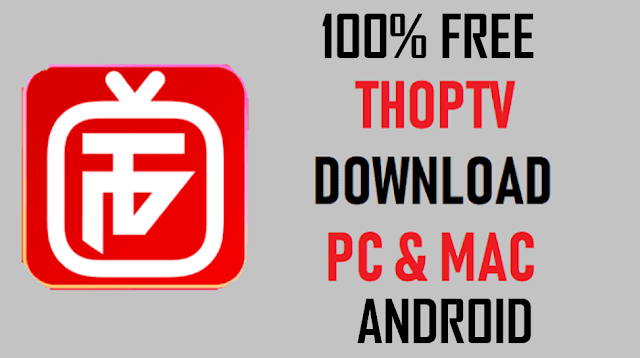 THOP TV DOWNLOAD FOR WINDOWS/PC FOR FREE   THOP TV APP FOR ANDROID FOR FREE