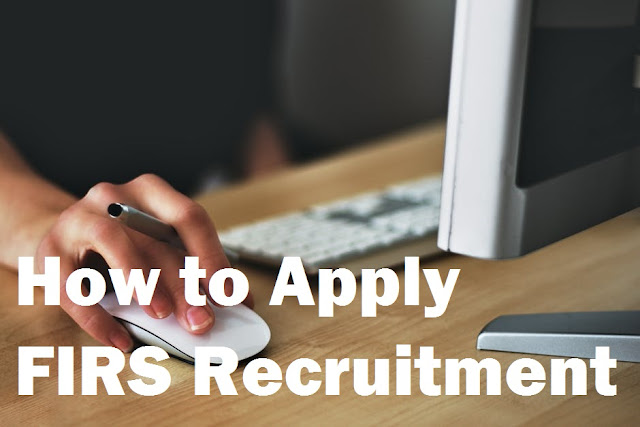 How to Apply FIRS Recruitment