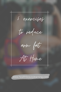 exercises to reduce arm fat at home