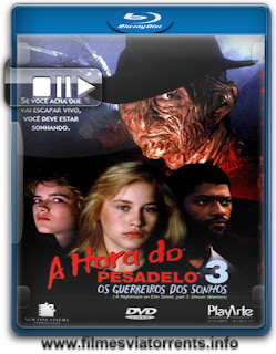 A Hora do Pesadelo 3: Os Guerreiros dos Sonhos Torrent – BluRay Full HD 720p Dual Áudio (1987)