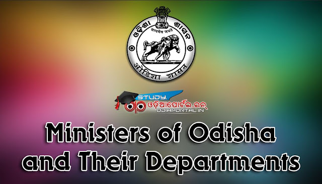 List of Odisha Cabinet & Independent Ministers and Their Departments, portfolios, 2016, 2014 general election results, odisha assembly, 2016: Odisha Cabinet & Independent Ministers and Their Departments [PDF]
