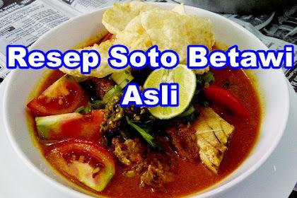 Resep Soto Betawi Asli Enak (Paling Populer)