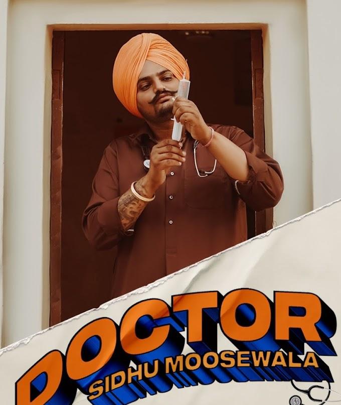 Doctor Lyrics- Sidhu Moose Wala
