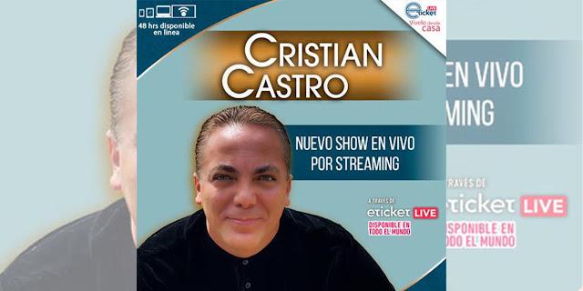 Cristian Castro regresa hasta tu casa con un nuevo show en vivo por streaming