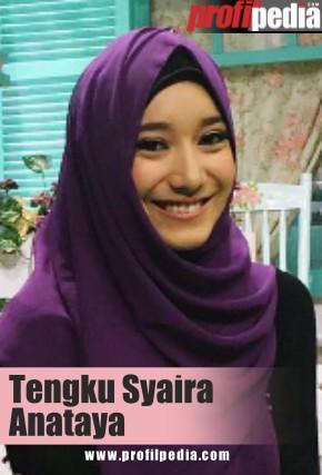 Profil Tengku Syaira Anataya