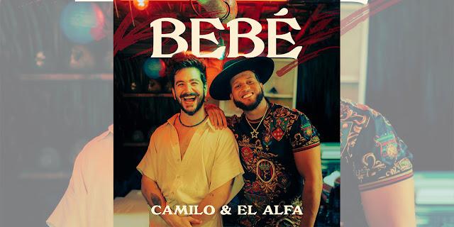 """Camilo y El Alfa estrenarán su nueva colaboración llamada """"Bebé"""""""