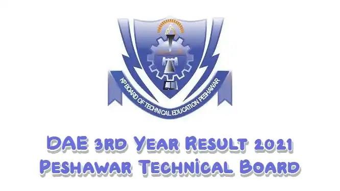 DAE 3rd Year Result 2021 Peshawar Technical Board kpbte.edu.pk