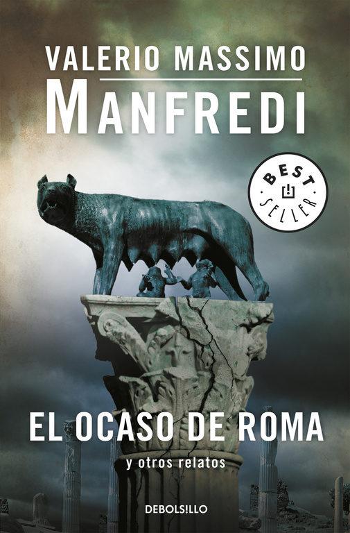 El ocaso de Roma y otros relatos – Valerio Massimo Manfredi